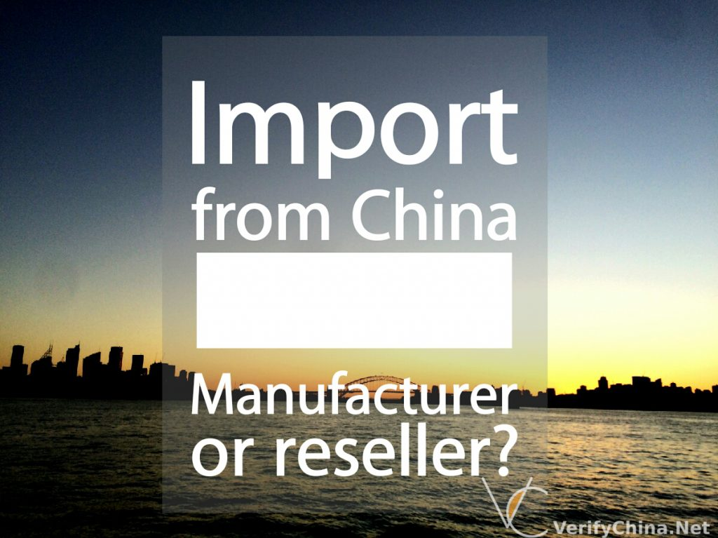 Chinese manufacturer or reseller